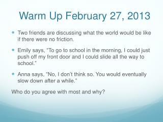 Warm Up February 27, 2013