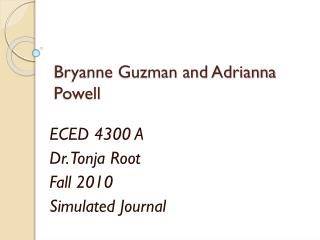 Bryanne Guzman and Adrianna Powell