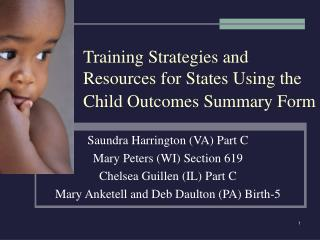 Training Strategies and  Resources for States Using the Child Outcomes Summary Form