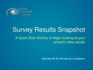 Survey Results Snapshot
