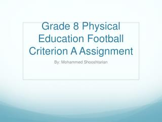 Grade 8 Physical Education Football Criterion A Assignment