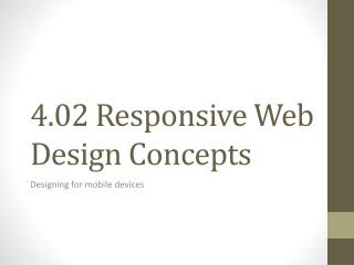 4.02 Responsive Web Design Concepts