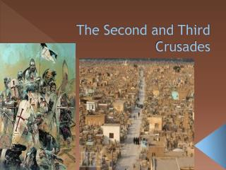 The Second and Third Crusades