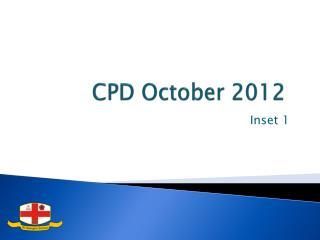 CPD October 2012