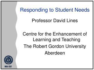 Responding to Student Needs