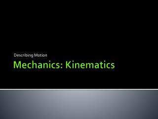 Mechanics: Kinematics