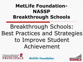 MetLife Foundation-NASSP Breakthrough Schools