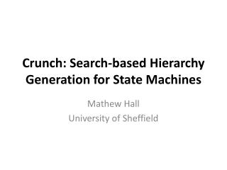 Crunch: Search-based Hierarchy Generation for State Machines