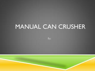 Manual Can  CRusher