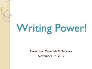 Writing Power!