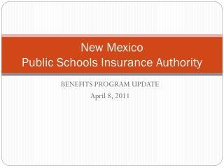 New Mexico  Public Schools Insurance Authority
