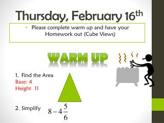 Thursday,  February  16 th