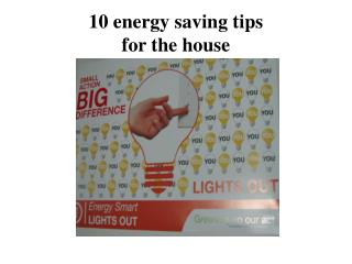 10  energy saving  tips for the house