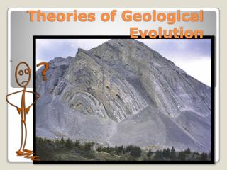 Theories of Geological Evolution