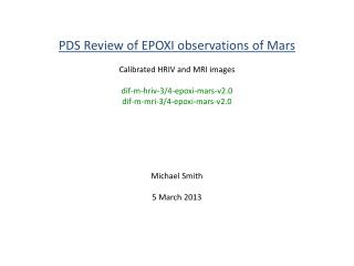 PDS Review of EPOXI observations of Mars Calibrated  HRIV  and MRI images