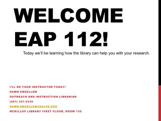 Welcome EAP 112!