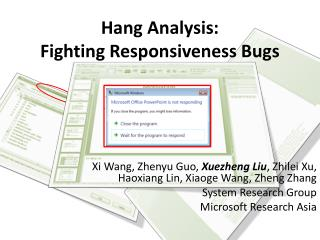 Hang Analysis: Fighting Responsiveness Bugs