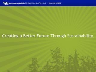 Creating a Better Future Through Sustainability