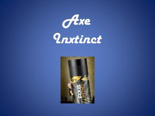 Axe  Inxtinct
