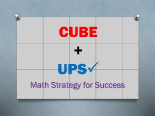 CUBE +   UPS P