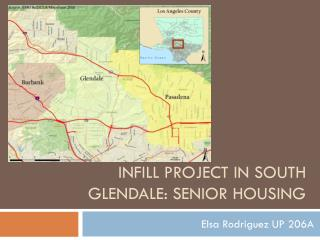 Infill Project In South Glendale: SENIOR Housing