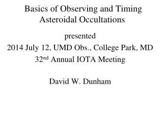 Basics of Observing and Timing  Asteroidal Occultations