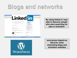 By using linked in I was able to discover people who were searching for jobs in animation