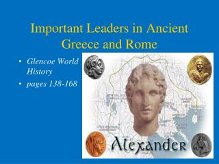 Important Leaders in Ancient Greece and Rome