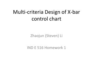 Multi-criteria Design of X-bar control chart
