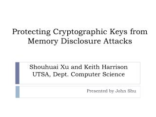 Protecting Cryptographic Keys from Memory Disclosure Attacks