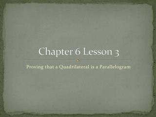 Chapter 6 Lesson 3
