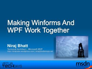 Making Winforms And WPF Work Together