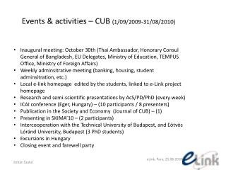 Events  & activities  –  CUB  (1/09/2009-31/08/2010)