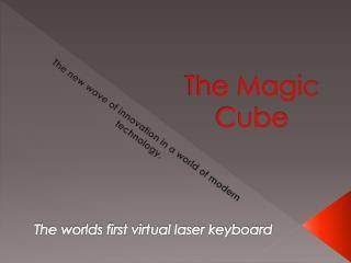 The Magic Cube