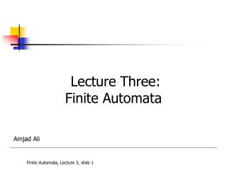 Lecture Three: Finite Automata