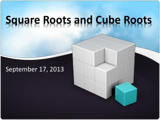 Square Roots and Cube Roots