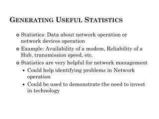Generating Useful Statistics