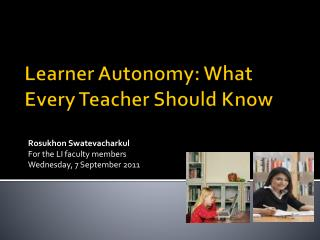Learner Autonomy: What Every Teacher Should Know