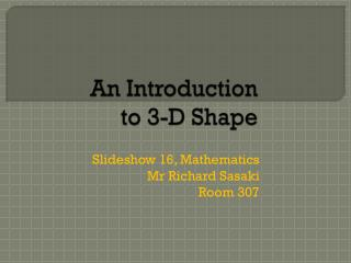 An Introduction to 3-D Shape