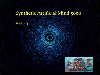 Synthetic Artificial Mind 5000 Level 2 of 4