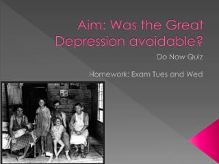 Aim: Was the Great Depression avoidable?