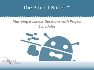 Marrying Business Decisions with Project Schedules