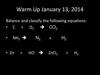 Warm Up January  13, 2014