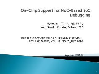 On-Chip Support for NoC-Based SoC Debugging