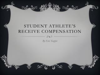 Student Athlete's Receive compensation