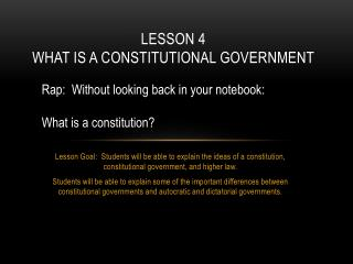 Lesson  4 What is a constitutional government