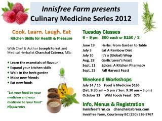 Innisfree Farm presents  Culinary Medicine Series 2012