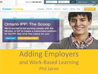 Adding Employers and Work-Based Learning Phil Jarvis