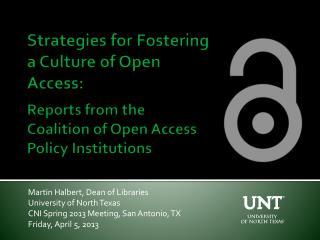 Martin Halbert, Dean of Libraries University of North Texas