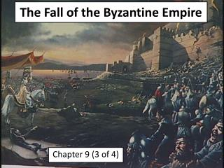 The Fall of the Byzantine Empire